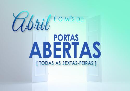 Sexta Especial - Mês das Portas Abertas ás 09:00h e 19:00h.